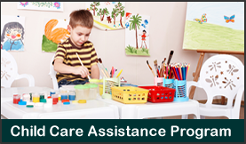 Child Care Assistance Program
