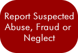 Human Services Report Suspected Abuse, Fraud or Neglect
